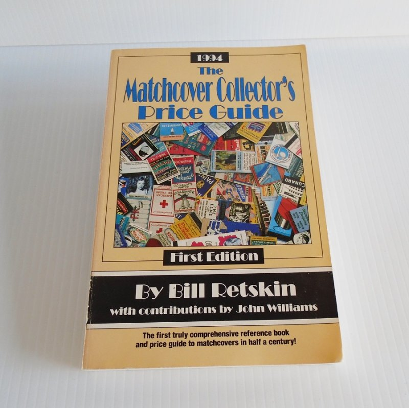 Matchbook Collector's Price Guide. 10,000 items in more than 150 categories, from airlines to zoos, details history of match and matchcover collecting