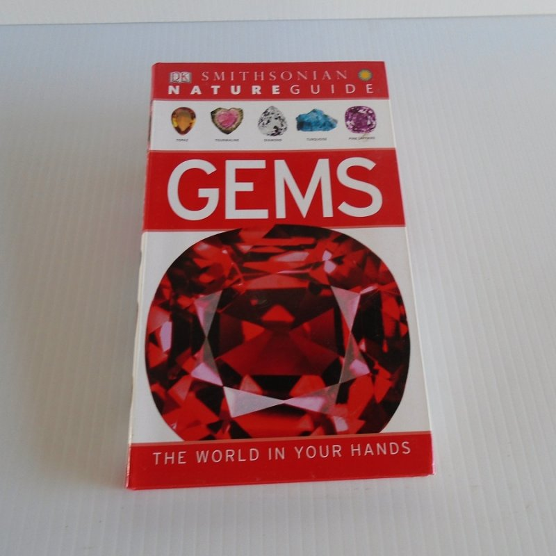 Smithsonian Nature Guide, Gems. 224 page, over 400 examples with full color photos and info. Also covers gemstones, cut stones, precious metals, more