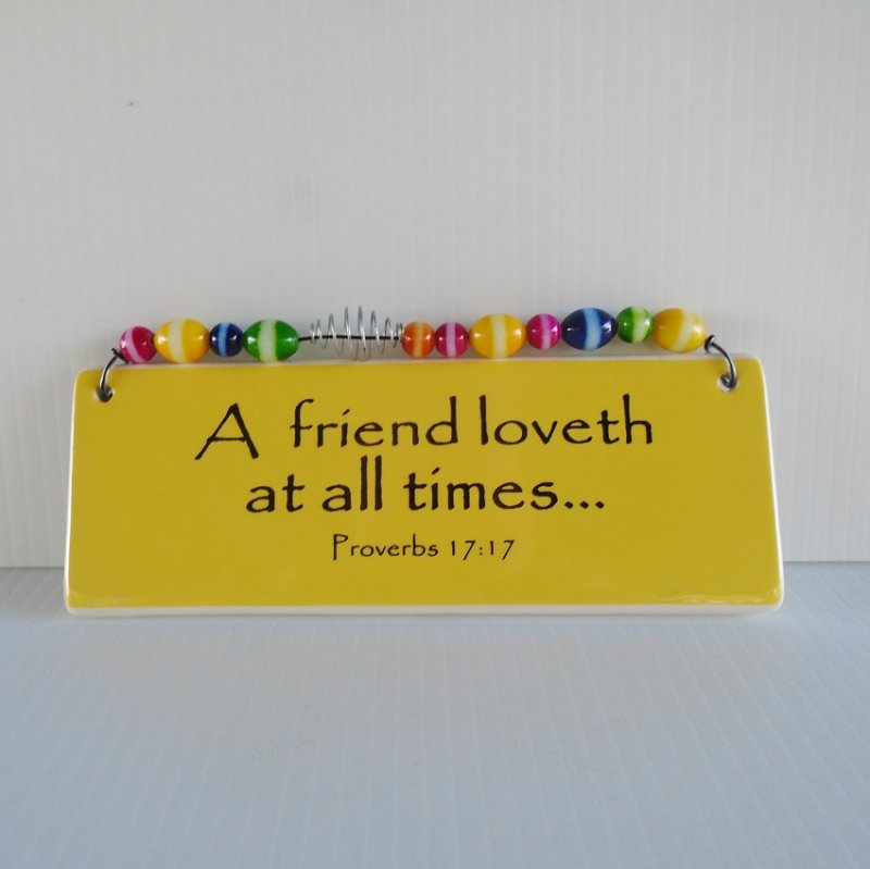 A Friend Loveth at all Times, Biblical Friendship Plaque. New condition, never displayed.