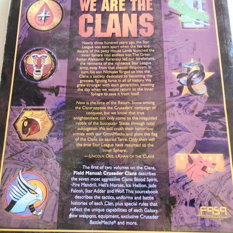 Battletech Crusader Clans Field Manual. Covers Blood Spirit, Fire Mandrill, Hell's Horses, Ice Hellion, Jade Falcon, Star Adder, and Wolf