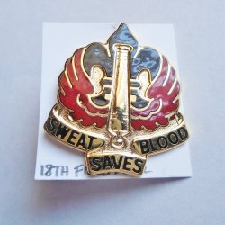 18th Field Artillery U.S Army Sweat Saves Blood Insignia Pin
