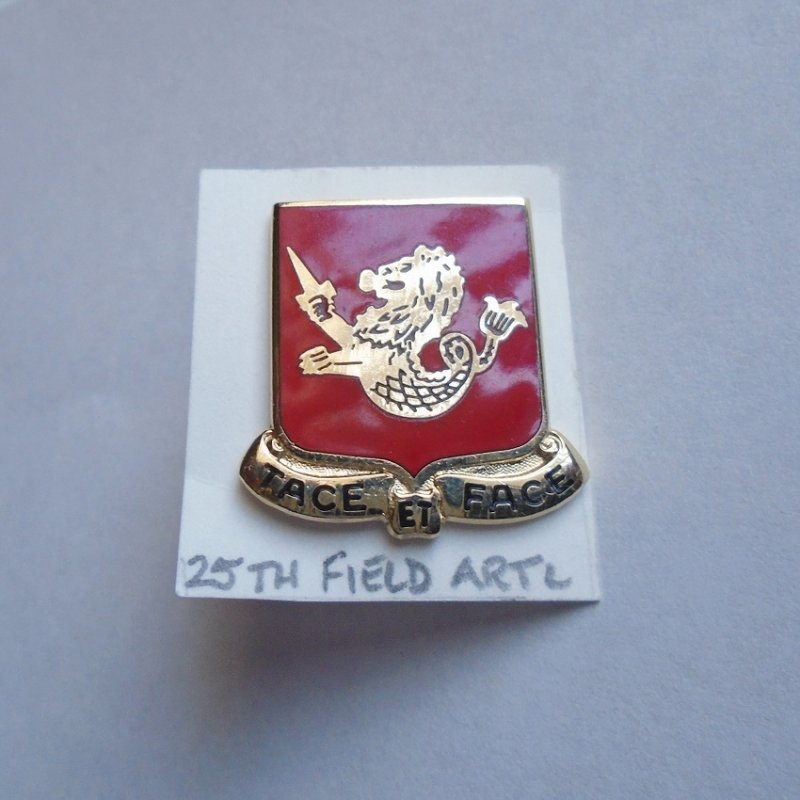 25th U.S. Army Field Artillery DUI insignia pin. Has