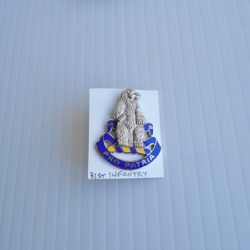 31st U.S. Army Infantry DUI Insignia Pin. Has motto of