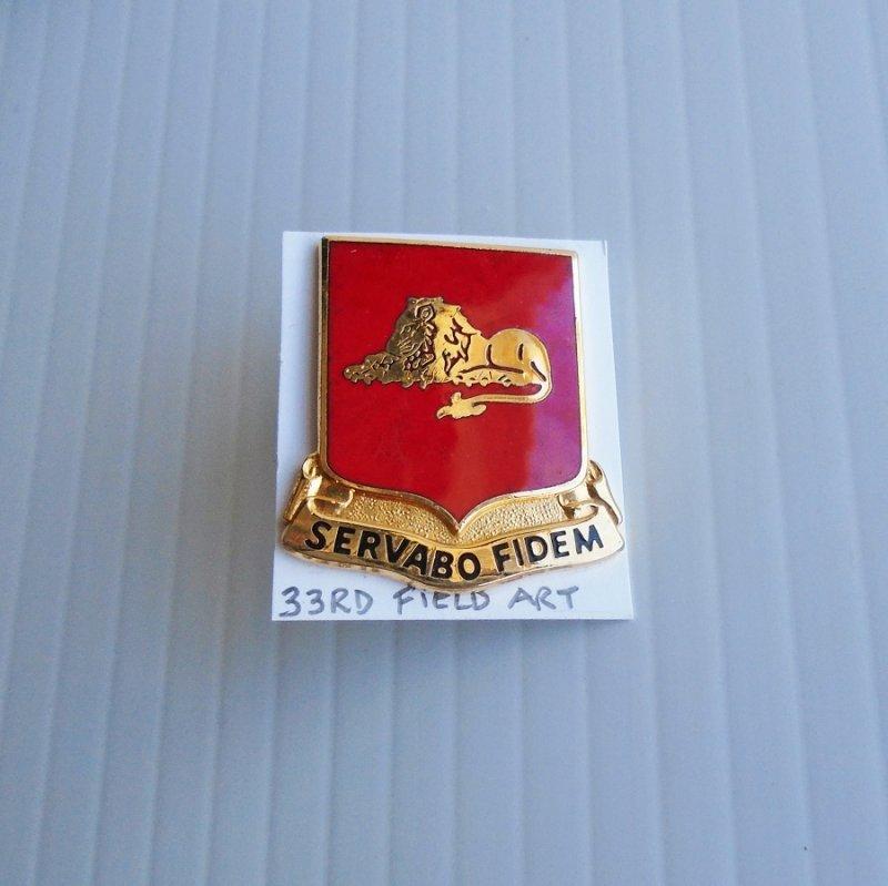 33rd U.S. Army Field Artillery DUI Insignia Pin. Has motto of