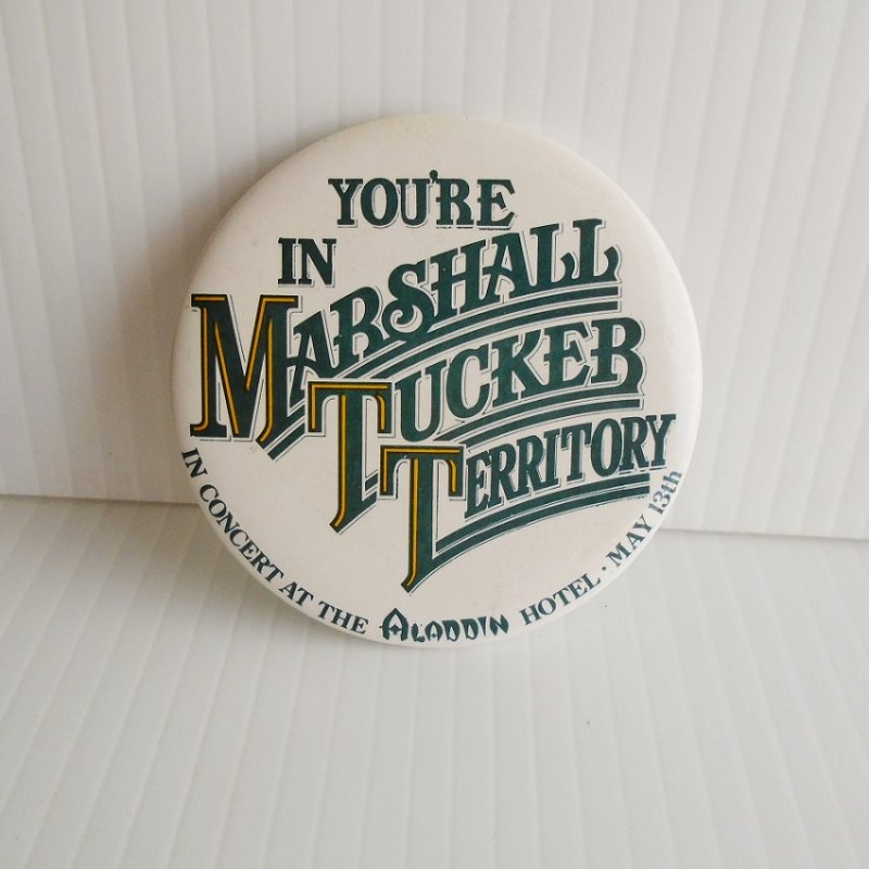Marshall Tucker Band 3 inch pin from a concert at the Aladdin Hotel Casino in Las Vegas Nevada. Estate purchase.