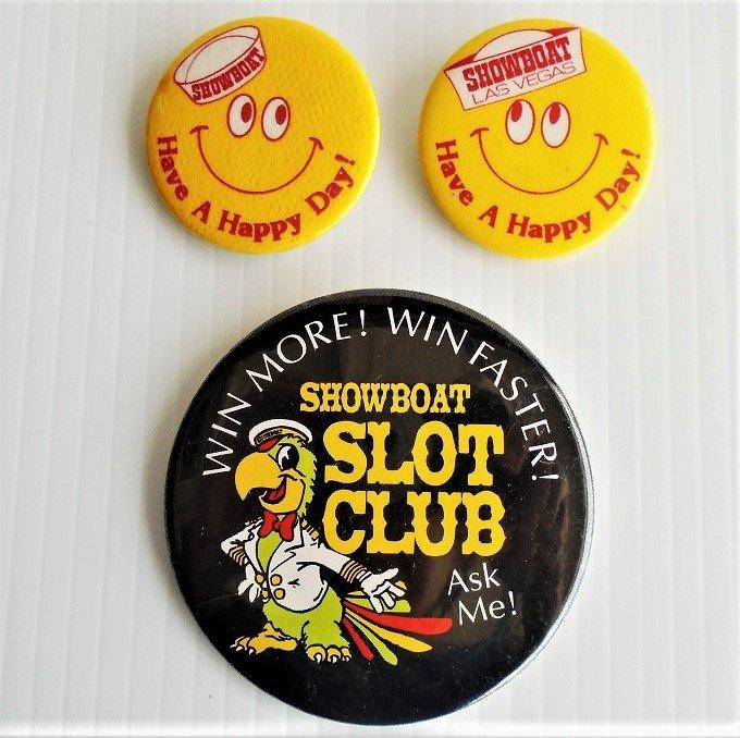 Showboat Hotel Casino, Las Vegas Nevada, 3 Pinback buttons