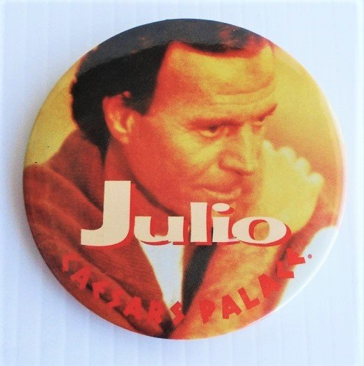 Julio Iglesias Caesars Palace Las Vegas pin back buttons. 2 different buttons. 3 inches round. 1980s