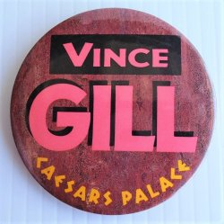 """Vince Gill 1980s Caesars Palace Pinback Button, 3"""""""