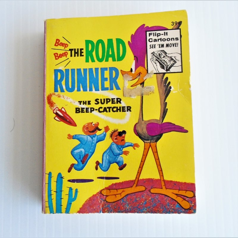 Road Runner, Super Beep Catcher, with Wile E. Coyote. Big Little Book dated 1973. 249 pages.