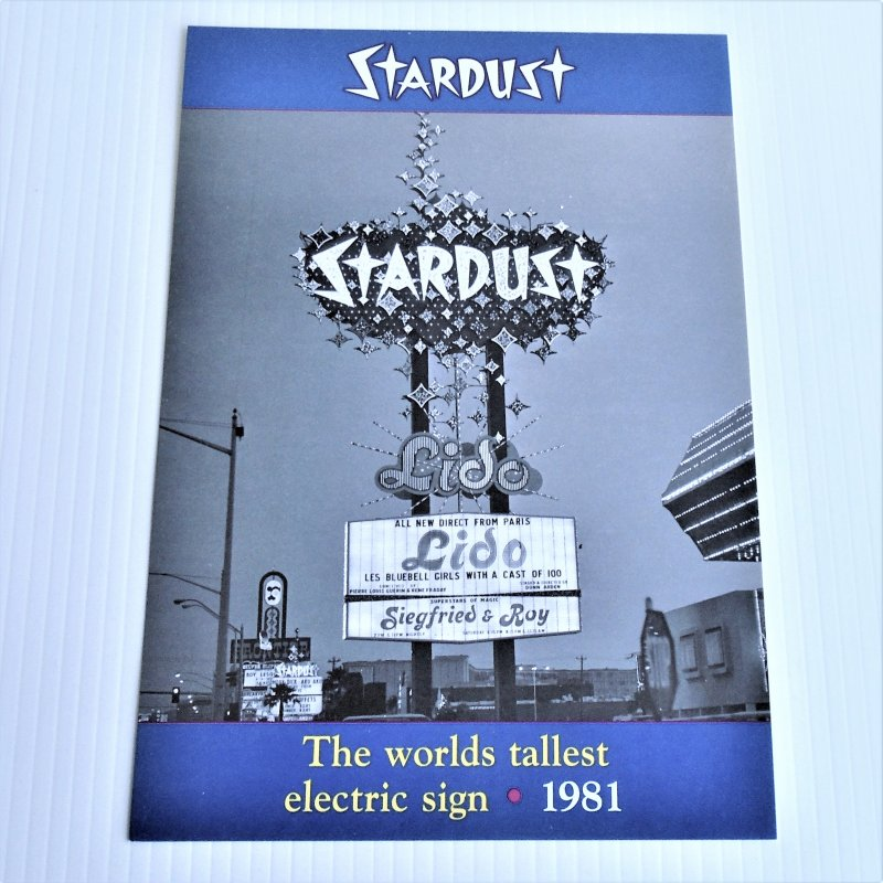 Stardust Hotel Casino Las Vegas Lido de Paris electric sign. Also features Ziegfried & Roy. 7 by 10 inch photo.