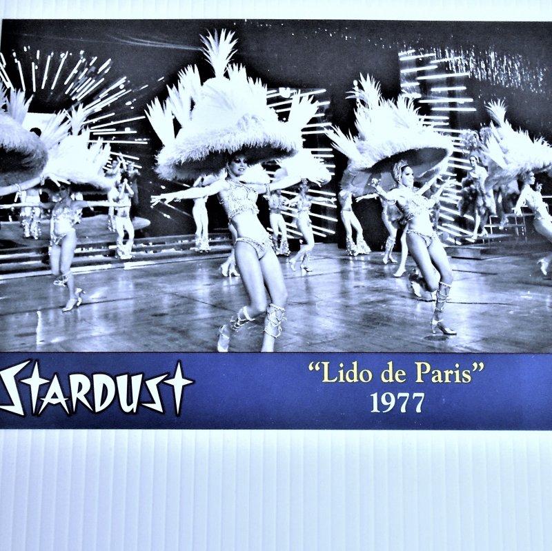 Stardust Hotel Casino Las Vegas photo showing the Lido de Paris dancers. 10 by 7 inch.