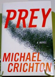Prey by Michael Crichton HC with DJ 2002