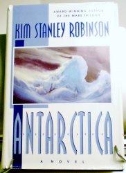 Antarctica by Kim Stanley Robinson HC DJ 1998
