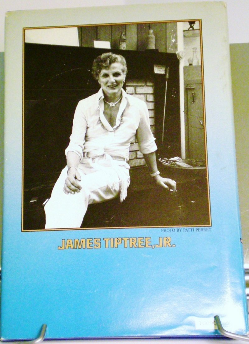 by James Tiptree, Jr (Alice B. Sheldon) HC with DJ 1986