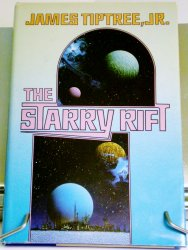 The Starry Rift by James Tiptree, Jr. HC with DJ 1986