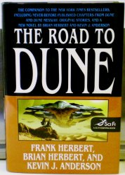 The Road to Dune by Brian Herbert, Kevin J. Anderson, Frank Herbert