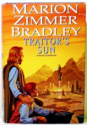 Traitor's Sun by Marion Zimmer Bradley Collectors Ed HC DJ 1999 Darkover