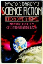 The World Treasury of Science Fiction, ed by David Hartwell 1989