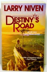 Destiny's Road by Larry Niven, 1998 1st thus ed PB