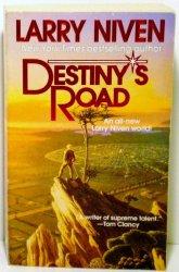 Destiny's Road by Larry Niven, 1998 1st thus ed PB