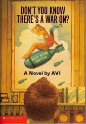 Don't You Know There's a War On? by Avi PB 2003