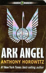 Ark Angel Alex Rider by Anthony Horowitz  PB 2007