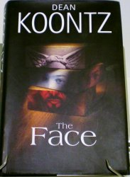 The Face by Dean Koontz First Edition HC with DJ 2003