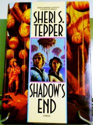Shadow's End by Sheri S. Tepper Hardcover w/DJ 1994