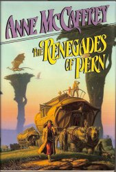 The Renegades of Pern by Anne McCaffrey 1989 First Ed HB