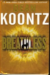 Breathless by Dean Koontz First Edition HC DJ 2009