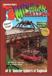 Michigan Chillers Sinister Spiders of Saginaw by Rand author signed