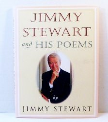 Jimmy Stewart and His Poems by Jimmy Stewart HC 1989