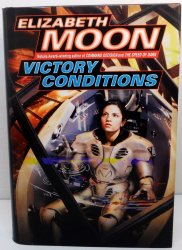 Victory Conditions Vatta's War 5 by Elizabeth Moon 2008 1st ed HC DJ
