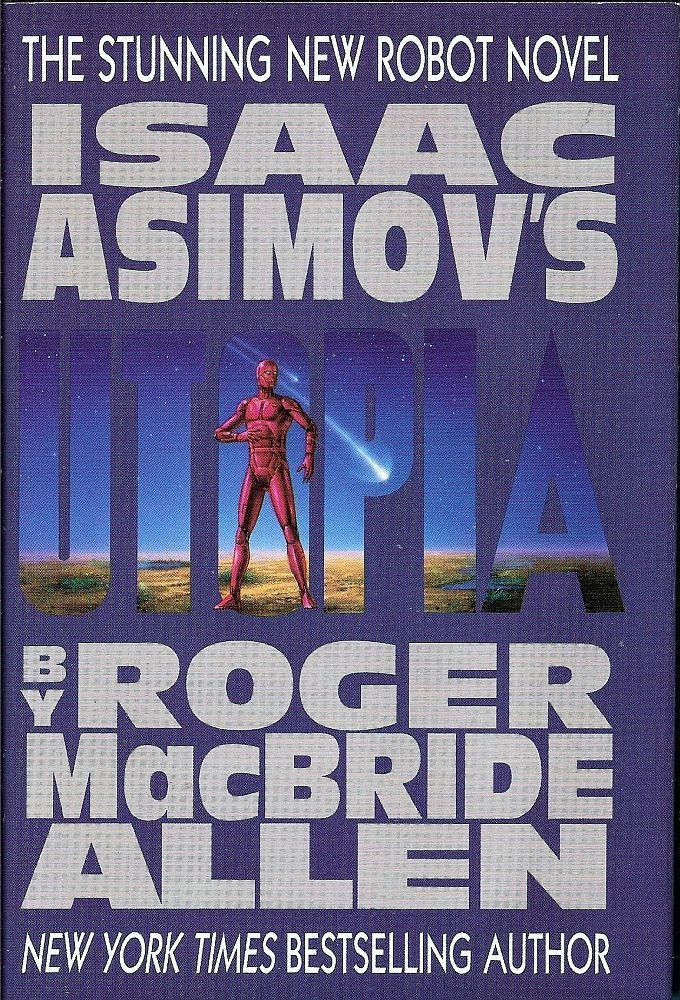 Isaac Asimov's Robots by Roger MacBride Allen 1996