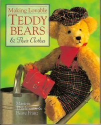 Making Lovable Teddy Bears & Their Clothes Marion Thielmann craft patterns
