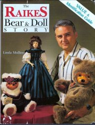 Raikes Bear and Doll Story by Linda Mullins 1991 HC DJ guide