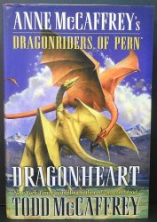 Dragonheart by Todd J. McCaffrey 2008 1st ed HC Dragonriders of Pern story