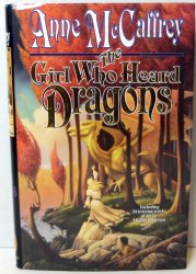 The Girl Who Heard Dragons Short Stories Anne McCaffrey 1st ed HC