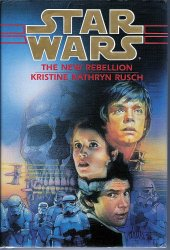 Star Wars The New Rebellion by Kristine Kathryn Rusch 1st ed HC 1996
