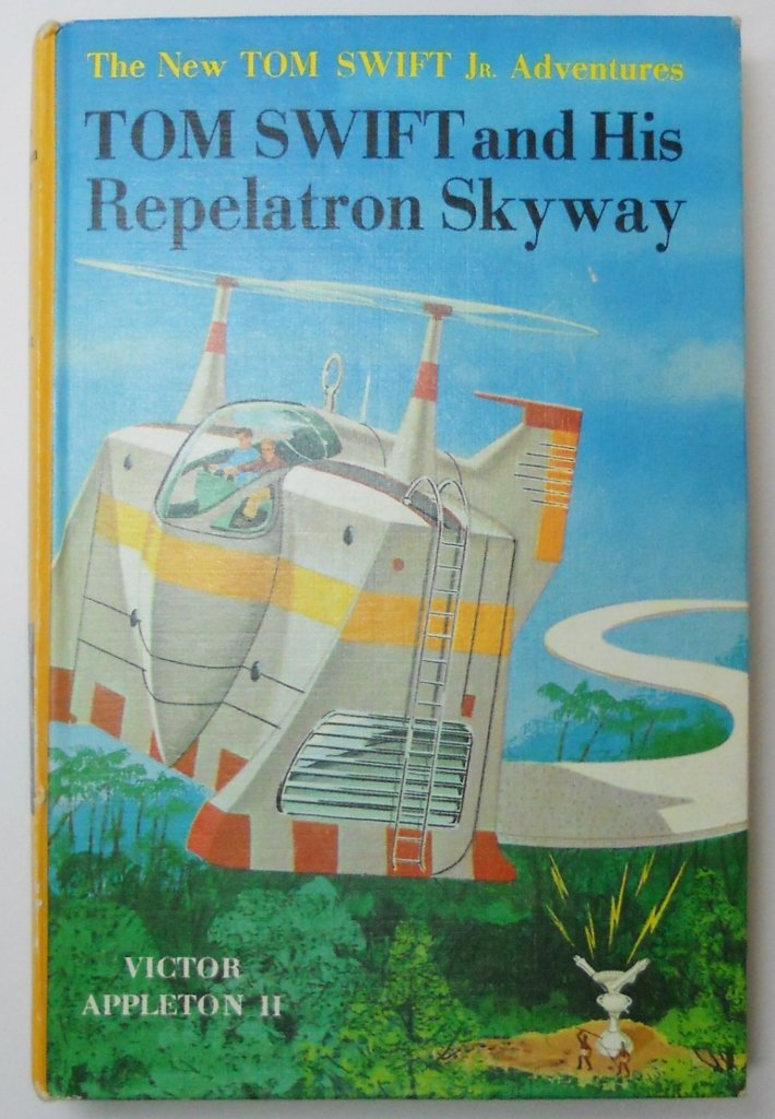 Tom Swift, Jr and His Repelatron Skyway