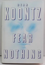 Fear Nothing by Dean Koontz HC DJ 1998 thriller