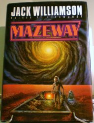 Mazeway by Jack Williamson 1990 first edition HC w/DJ