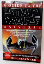 A Guide to the Star Wars Universe By Bill Slavicsek Revised & Expanded 1994