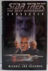 Crossover Star Trek TNG by Michael Jan Friedman HC DJ 1st Ed