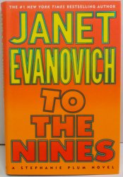 To the Nines Stephanie Plum No 9 by Janet Evanovich 2003 HC DJ 1st ed