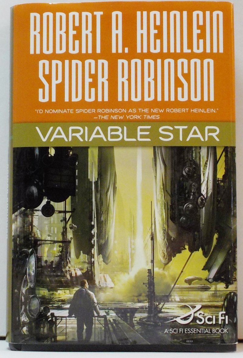 by Robert A Heinlein and Spider Robinson 2006 HC w/DJ