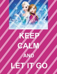 Disney Frozen Let It Go Keep Calm Wall Decor Sign (digital or shipped)
