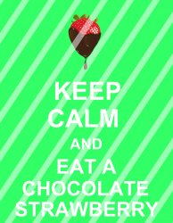 Chocolate Strawberry Keep Calm Wall Decor Sign #1 (digital or shipped)