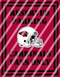 Arizona Cardinals Parking Wall Decor Sign #3 (digital or shipped)