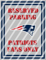 New England Patriots Parking Wall Decor Sign #6 (digital or shipped)